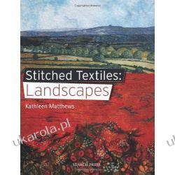 Stitched Textiles: Landscapes Marynarka Wojenna