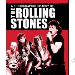A Photographic History of the Rolling Stones Pozostałe