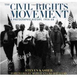 The Civil Rights Movement: A Photographic History, 1954-68 Biografie, wspomnienia