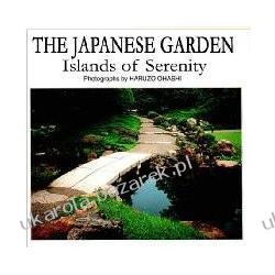 The Japanese Garden Islands of Serenity Haruzo Ohashi