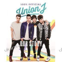 Our Story: Union J 100% Official Pozostałe