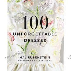 100 Unforgettable Dresses Kalendarze książkowe
