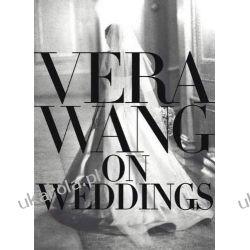 Vera Wang on Weddings Zagraniczne