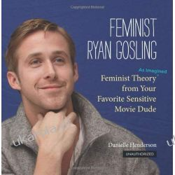 Feminist Ryan Gosling Sztuka, malarstwo i rzeźba