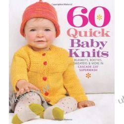 60 Quick Baby Knits (Sixth & Spring) Zagraniczne