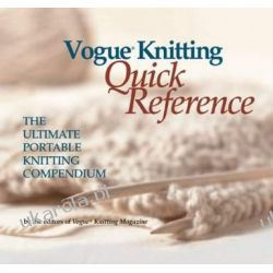 """Vogue Knitting"": Quick Reference - The Ultimate Portable Knitting Companion Kalendarze ścienne"