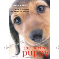 Perfect Puppy: Take Britain's Number One Puppy Care Book With You! Pozostałe