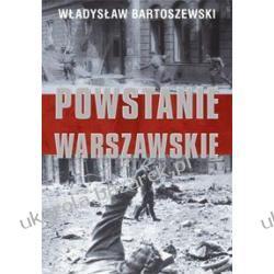 Powstanie Warszawskie Bartoszewski Władysław Pozostałe
