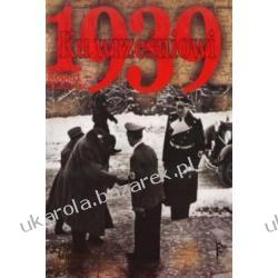 Ku wrześniowi 1939 Robert Michulec Kalendarze ścienne
