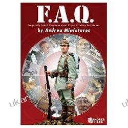 F.A.Q. Frequently Asked Questions about Figure Painting Techniques Andrea Miniatures Team Pozostałe