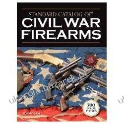 Standard Catalog of Civil War Firearms John F. Graf Anime