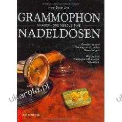 Grammophon-Nadeldosen / Gramophone Needle Tins: Geschichte und Katalog mit aktuellen Bewertungen / History and Catalogue with current Valuations Pozostałe