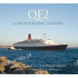 QE2: A Photographic Journey Pozostałe