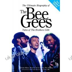 The Bee Gees Tales of the Brothers Gibb Updated Edition