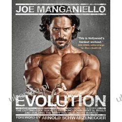 Evolution: The Cutting Edge Guide to Breaking Down Mental Walls and Building the Body You've Always Wanted Sztuka, malarstwo i rzeźba