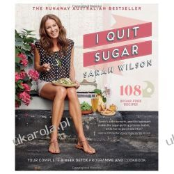 I Quit Sugar: Your Complete 8-Week Detox Program and Cookbook Biografie, wspomnienia