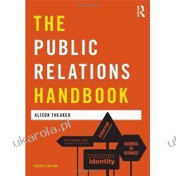 The Public Relations Handbook (Media Practice) Pozostałe