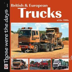 British and European Trucks of the 1980s: Those were the days ... series Kalendarze ścienne