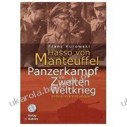 Hasso von Manteuffel Panzerkampf im Zweiten Weltkrieg Kalendarze ścienne