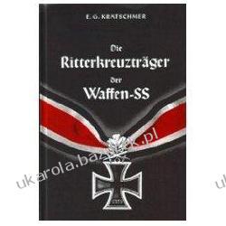 Die Ritterkreuzträger der Waffen-SS Ernst G Krätschmer Politycy
