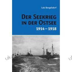Der Seekrieg in der Ostsee 1914-1918 Kalendarze ścienne