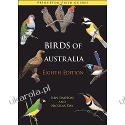 Birds of Australia: Eighth Edition Princeton Field Guides Ken Simpson  Politycy