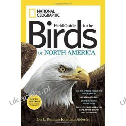 National Geographic Field Guide to the Birds of North America, Sixth Edition (National Geographic Field Guide to Birds of North America) Pozostałe