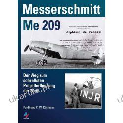 Messerschmitt Me 209: Der Weg zum schnellsten Propellerflugzeug der Welt  Pozostałe