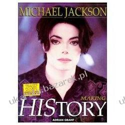 MICHAEL JACKSON Making history Adrian Grant