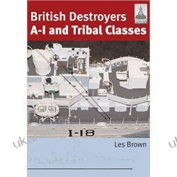 BRITISH DESTROYERS A-I and Tribal Classes Shipcraft Les Brown Kalendarze ścienne