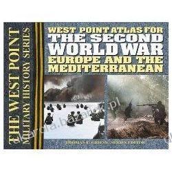 West Point Atlas for the Second World War: Europe and the Mediterranean Thomas E. Griess