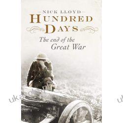 Hundred Days: The End of the Great War Ogród - opracowania ogólne