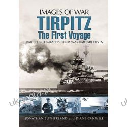 Tirpitz: The First Voyage (Images of War) Kalendarze ścienne