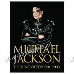 MICHAEL JACKSON The King of Pop 1958-2009 Chris Roberts Pozostałe