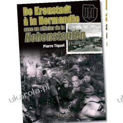 De Kronstadt a La Normandie Avec Un Officier De La Hohenstaufen (Batailles & Temoignages) Kalendarze ścienne