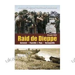 Raid de Dieppe: Berneval, Pourville, Puys, Varengeville, (19 Aout 1942) Pozostałe