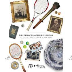 The International Tennis Federation: A Century of Contribution Chris Bowers  Kalendarze ścienne