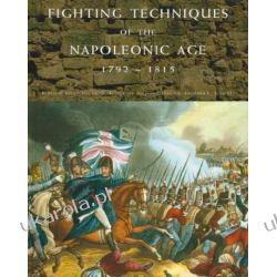 Fighting Techniques of the Napoleonic Age, 1792-1815 Kalendarze książkowe