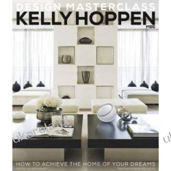 Kelly Hoppen Design Masterclass: How to Achieve the Home of Your Dreams Kalendarze ścienne