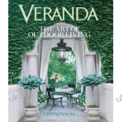 VERANDA: The Art of Outdoor Living Lisa Newsom