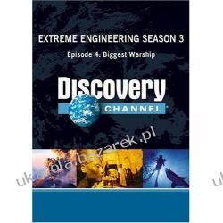 Extreme Engineering Season 3 Episode 4 Biggest Warship Pozostałe