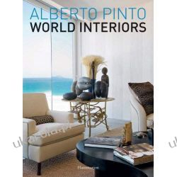 Alberto Pinto: World Interiors (Architecture in Focus)
