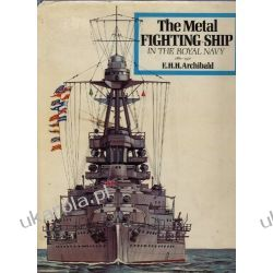 The Metal Fighting Ship in the Royal Navy 1860-1970 Kalendarze ścienne