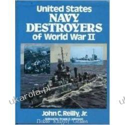 United States Navy Destroyers of World War II  Historia żeglarstwa
