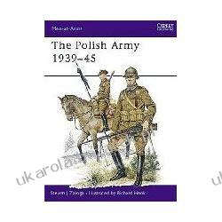 The Polish Army 1939-45 Men-At-Arms Steven J. Zaloga Pozostałe