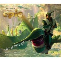 The Art of Epic (Epic Film Tie in)