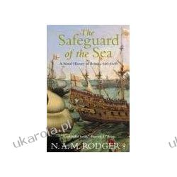 The Safeguard of the Sea: A Naval History of Britain, Vol 1: 660-1649 Sportowcy