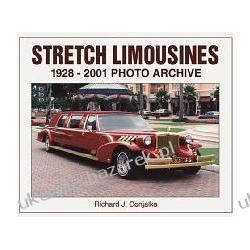 Stretch Limousines 1928 Through 2001 Photo Archive Richard J. Conjalka