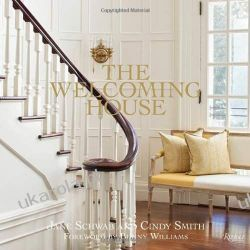 The Welcoming House: The Art of Living Graciously Kalendarze ścienne