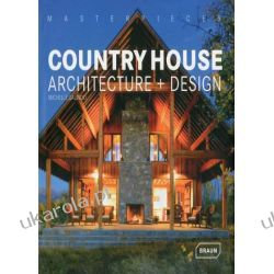 Masterpieces: Country House Architecture + Design Historia